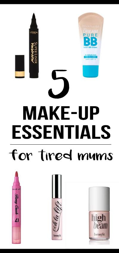 Nelly's Cupcakes: My 5 Make-up Essentials for tired Mums.