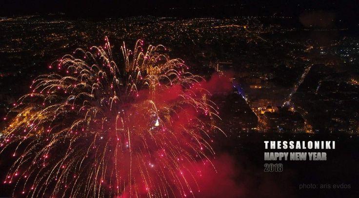 Happy new year 2018 ! Καλή χρονιά σε όλους ! #2018 #thessaloníki - the jewel of Macedonia #Greece