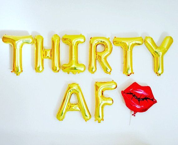 Thirty AF Balloons Dirty 30 Party Dirty 30 30th by girlygifts07