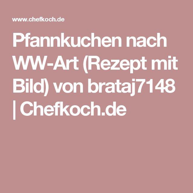 Pfannkuchen nach WW-Art (Rezept mit Bild) von brataj7148 | Chefkoch.de