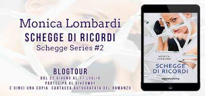 Le Lettrici Impertinenti: [BlogTour] SCHEGGE DI RICORDI di Monica Lombardi -...