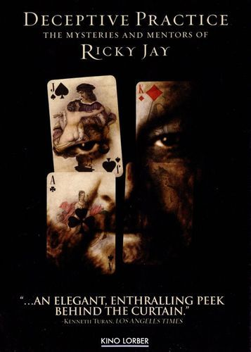 Deceptive Practice: The Mysteries and Mentors of Ricky Jay [DVD] [2012]