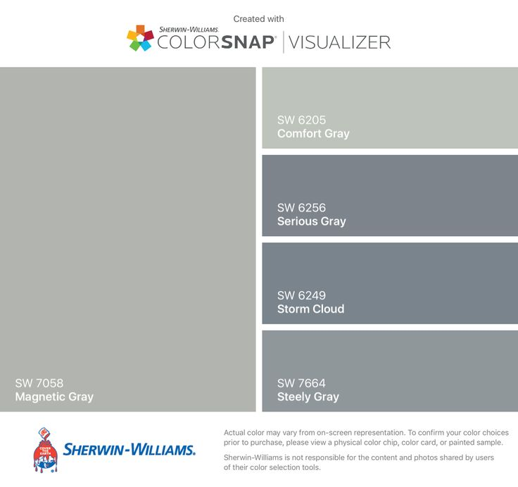 I found these colors with ColorSnap® Visualizer for iPhone by Sherwin-Williams: Magnetic Gray (SW 7058), Comfort Gray (SW 6205), Serious Gray (SW 6256), Storm Cloud (SW 6249), Steely Gray (SW 7664).