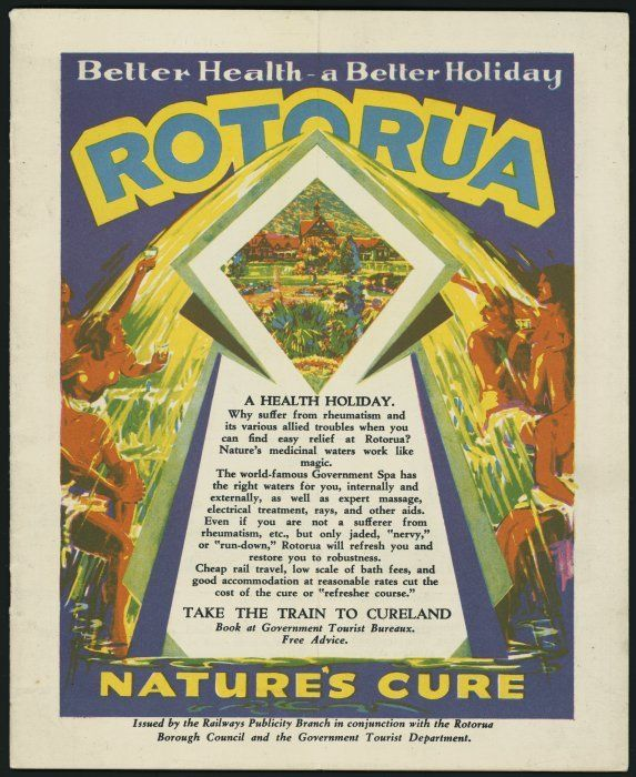 """Eph-A-TOURISM-Rotorua-1930s-02-front  Cover shows a central panel of text topped by a diamond-shaped inset picture of the Rotorua Bath House. From the top of the diamond, water pours down to fill the cups and glasses held in outstretched hands by Maori figures. The central panel text tells of the healthful effects of the Rotorua spa. It ends by urging readers to """"take the train to Cureland""""."""