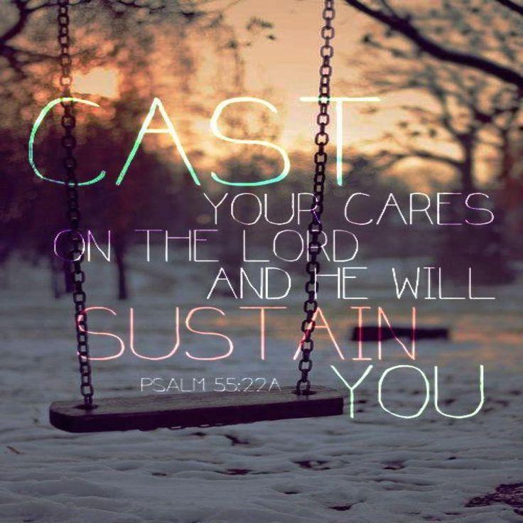 Phillippians 4 6 7 Cast Your Cares Upon The: 25+ Best Ideas About Psalm 55 22 On Pinterest