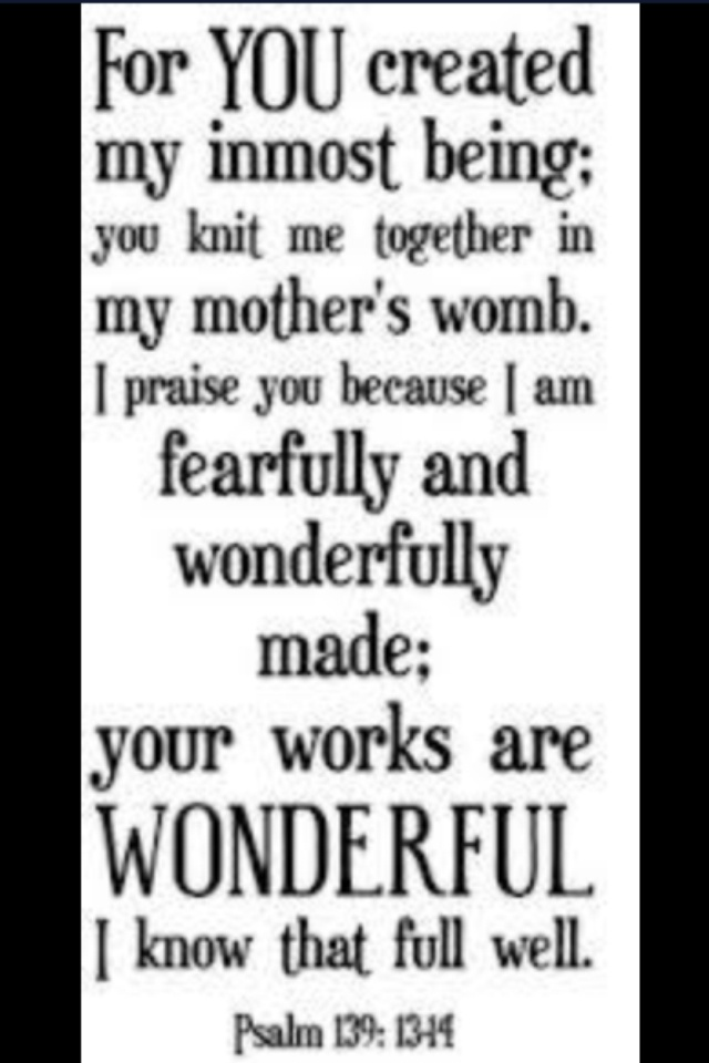 Image result for you are fearfully and wonderfully made catholic