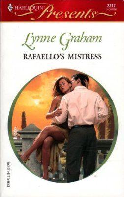 Rafaello's Mistress by Lynne Graham Romance Book 0373122179