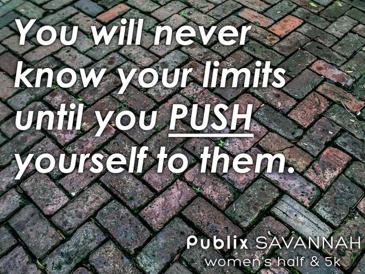 You will never know your limits until you PUSH yourself to them. #SavWomensHalf