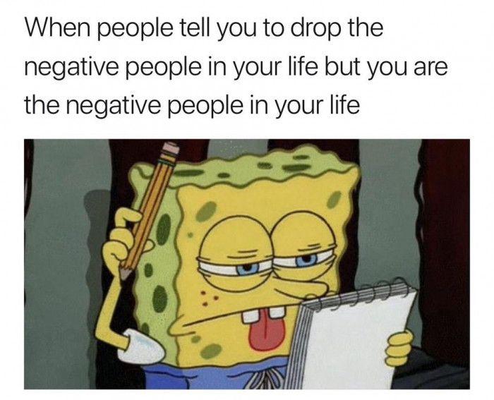 Drop The Negative People