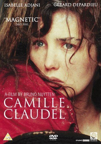 the film about Camille Claudel. A strong talented woman lost in a mens-world.