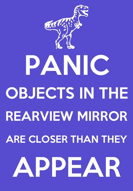 PANIC - Jurassic Park - lol! I can never look in the mirror and not think of a t-rex.