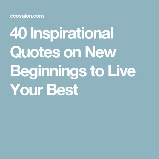 Motivational Quotes On New Beginnings