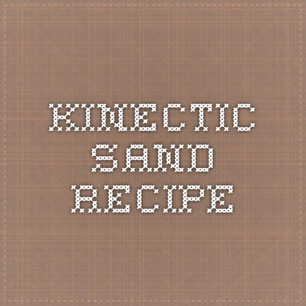 Kinectic sand recipe