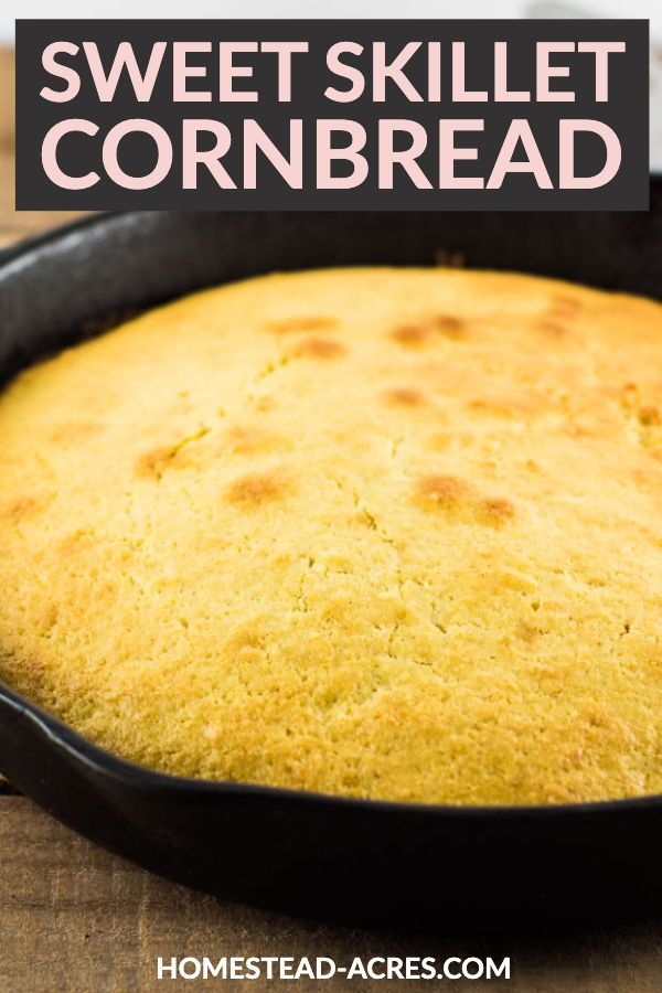 Easy Skillet Cornbread Without Buttermilk Recipe In 2020 Sweet Cornbread Corn Bread Recipe Recipes