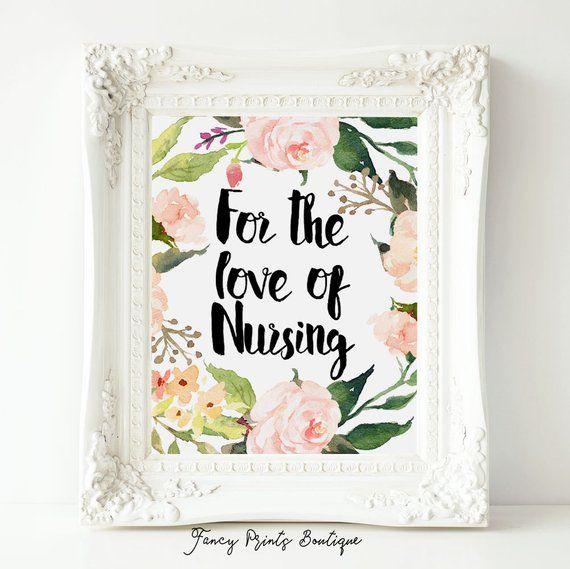 Nurse Printable For The Love Of Nursing Nurse Wall Art Nurse