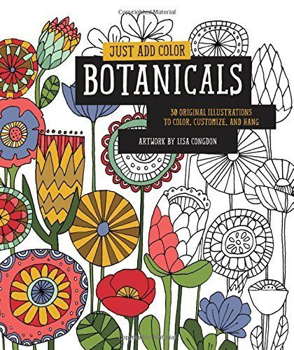 Booktopia Has Just Add Color Botanicals 30 Original Illustrations To Customize And Hang By Lisa Congdon Buy A Discounted Paperback Of