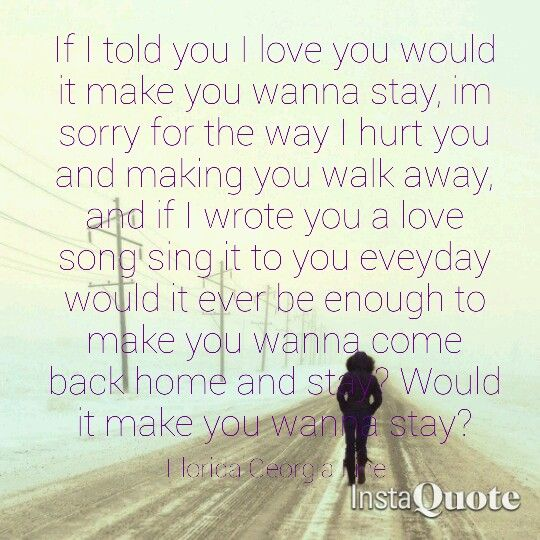 Stay Florida Georgia Line Quote Lyrics Love Song Country Music