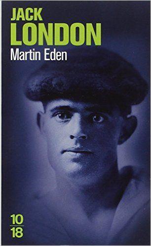 Amazon.fr - Martin Eden - Francis Lacassin, Jack London, Claude Cendrée - Livres