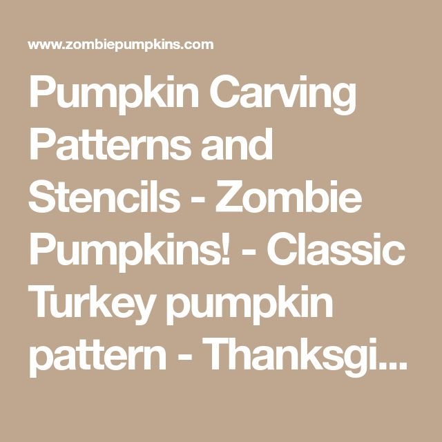 Pumpkin Carving Patterns and Stencils - Zombie Pumpkins! - Classic Turkey pumpkin pattern - Thanksgiving