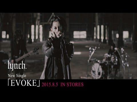 lynch. - EVOKE (Official Video)