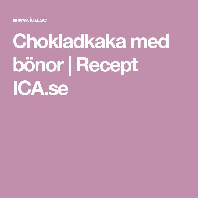 Chokladkaka med bönor | Recept ICA.se