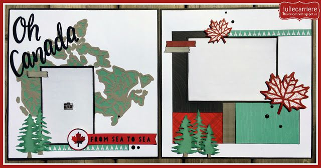 Canada layout using the Hello Canada cricut cartridge & CTMH Jack paper pack