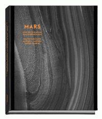 Francis Rocard et Alfred McEwen - Mars - Une exploration photographique. - Agrandir l'image