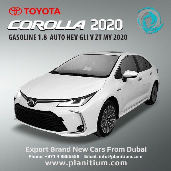 Toyota 2020 Corolla Gasoline Hev Gli V Cars From Uae Toyota Corolla Toyota Corolla