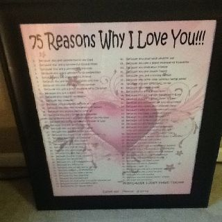 I Did This For My Step Moms 75th Birthday Just Thought Of 75 Reasons Love Her As She Will Be Can Done At Any Age And