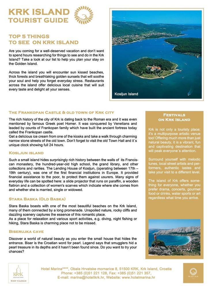 Top 5 things to see on Krk Island - The Frankopan Castle & Old town of Krk City, Kosljun Island, Stara Baska, Biserujka Cave, festivals on Krk Island. Download the Krk Island tourist guide at http://hotelmarina.hr/krk-island-tourist-guide-0