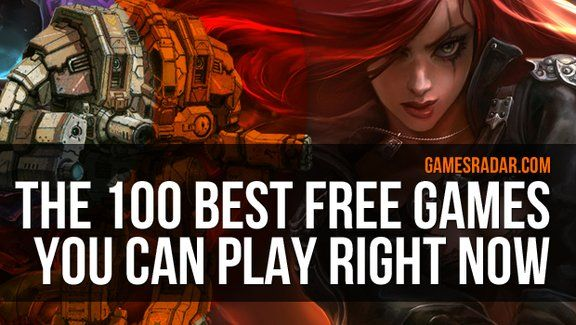The 100 best free games to play right now | GamesRadar