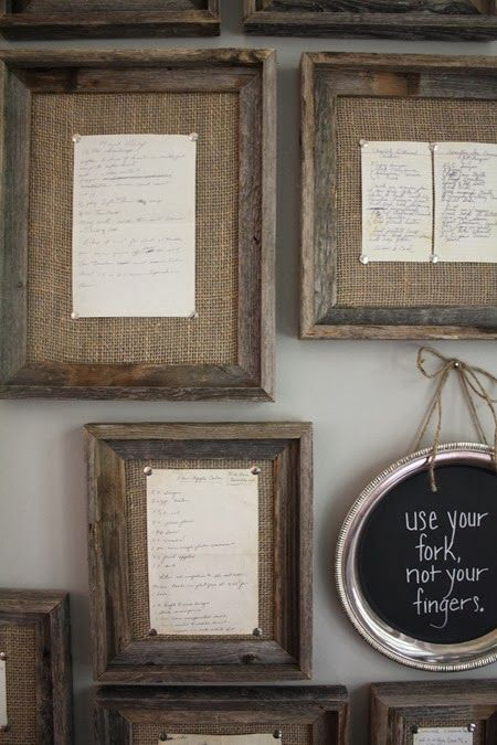 Framed family recipes.  Frames were purchased, burlap covered backs, tack on old family handwritten recipes