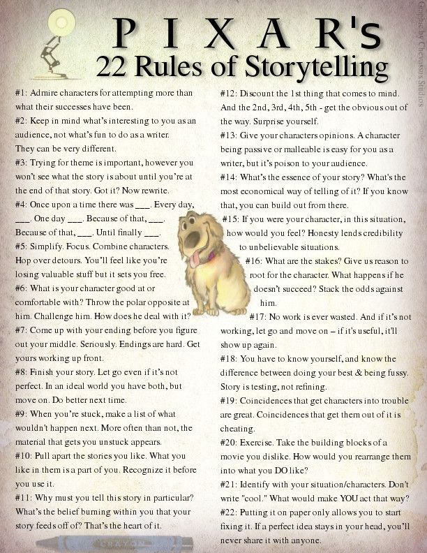"Pixar's 22 Rules of Storytelling    | Stolen from Beau Chevassus:  ""Some brilliant ideas that I just stumbled across, so I compiled them into a graphic."""