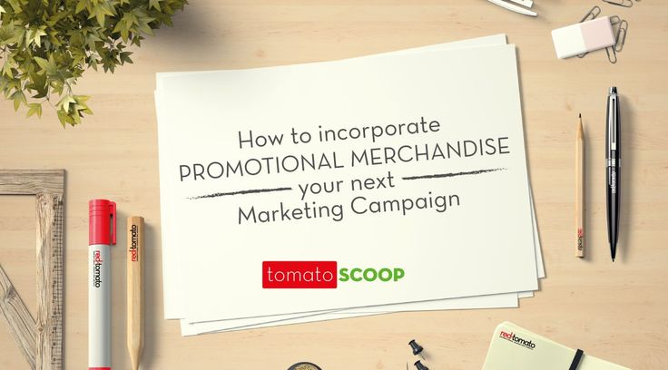 How to Incorporate Promotional Merchandise Your next Marketing Campaign