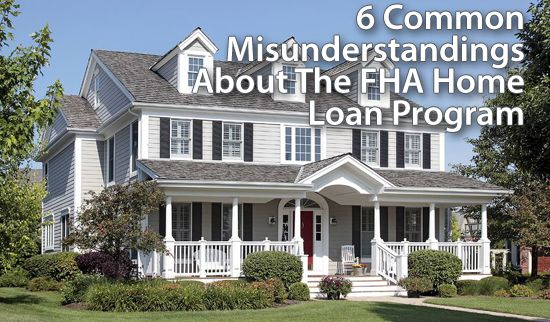 FHA Home Loans : Debunking common misconceptions about FHA mortgages