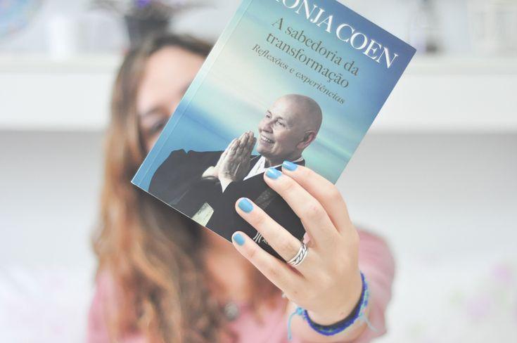 Resenha do livro Monja Coen: A Sabedoria da Transformação » Leve Por Aí » #leveporai » www.camilecarvalho.com