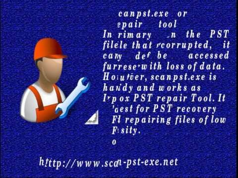 Scanpst.exe   Inbox Repair Tool