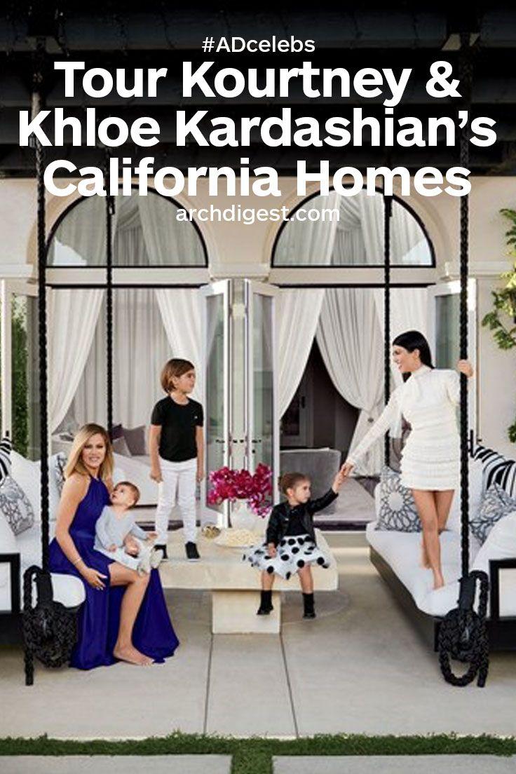 Khloé and kourtney kardashian realize their dream houses in california