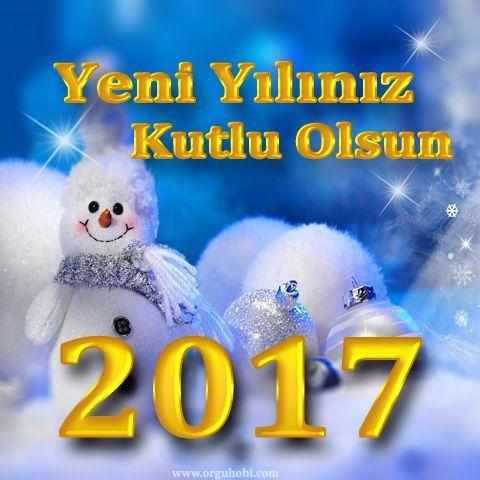 Yeni Yıl Kutlama Kartları 2017 | orguhobi.com
