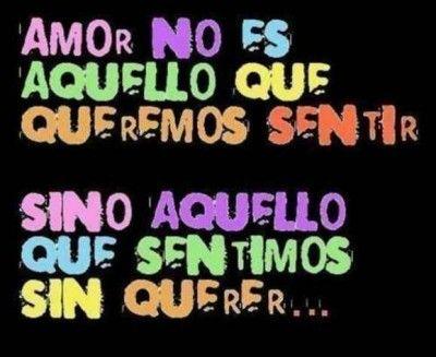 Amor no es aquello que queremos