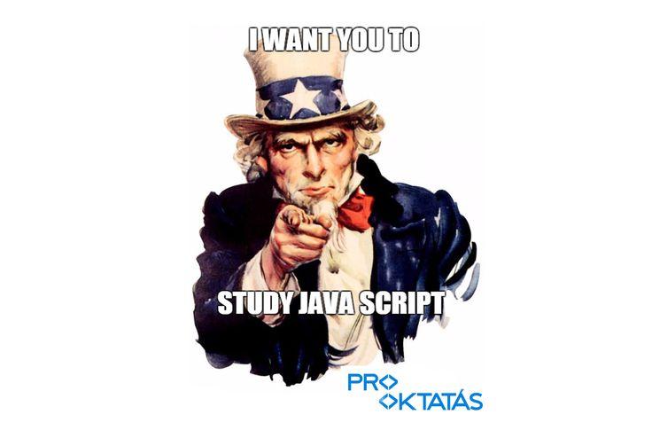 Study JavaScript: http://www.prooktatas.hu