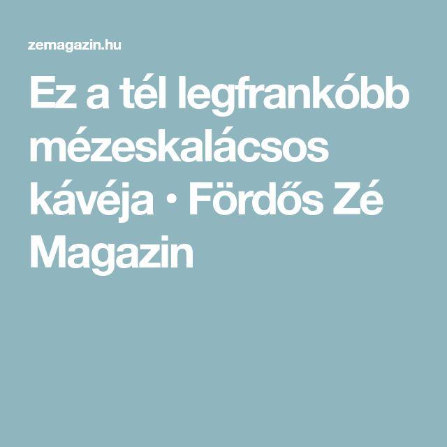 Ez a tél legfrankóbb mézeskalácsos kávéja • Fördős Zé Magazin