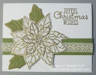 Gorgeous Christmas Card: Stamp the flower on colored paper, gold emboss and fussy cut.   Hmmm . . .  should I make a red poinsettia or white poinsettia???