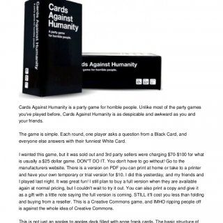 Cards Against Humanity by CardsClick Here to buy Cards Against HumanityCards Against Humanity is a party game for horrible people. Unlike most of the party. http://slidehot.com/resources/cards-against-humanity-by-cards.56022/