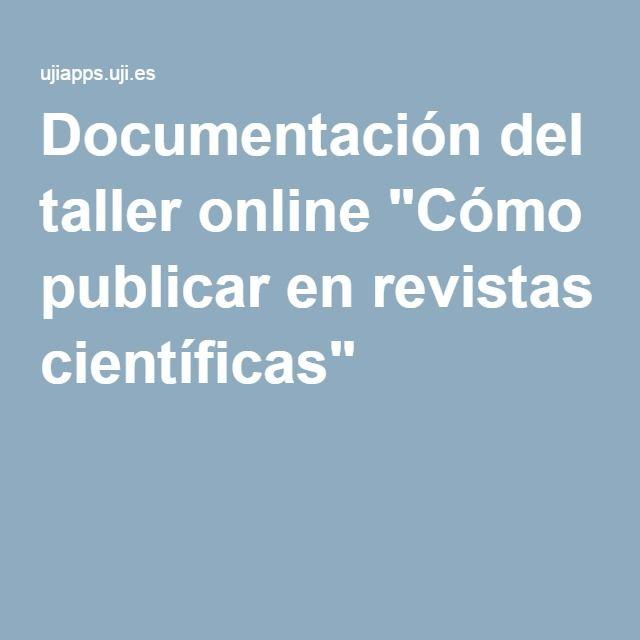 """Documentación del taller online """"Cómo publicar en revistas científicas"""""""