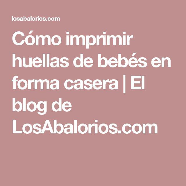 Cómo imprimir huellas de bebés en forma casera | El blog de LosAbalorios.com