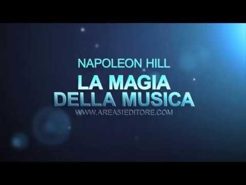 Napoleon Hill: la magia della musica