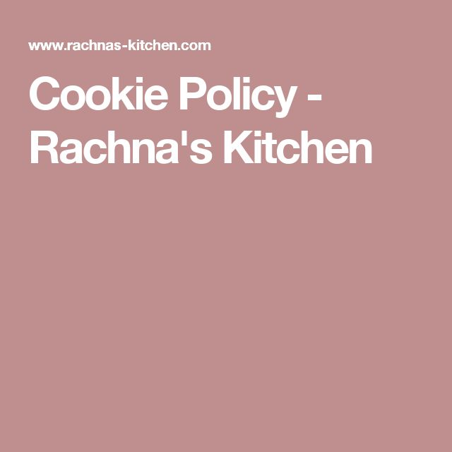 Cookie Policy - Rachna's Kitchen
