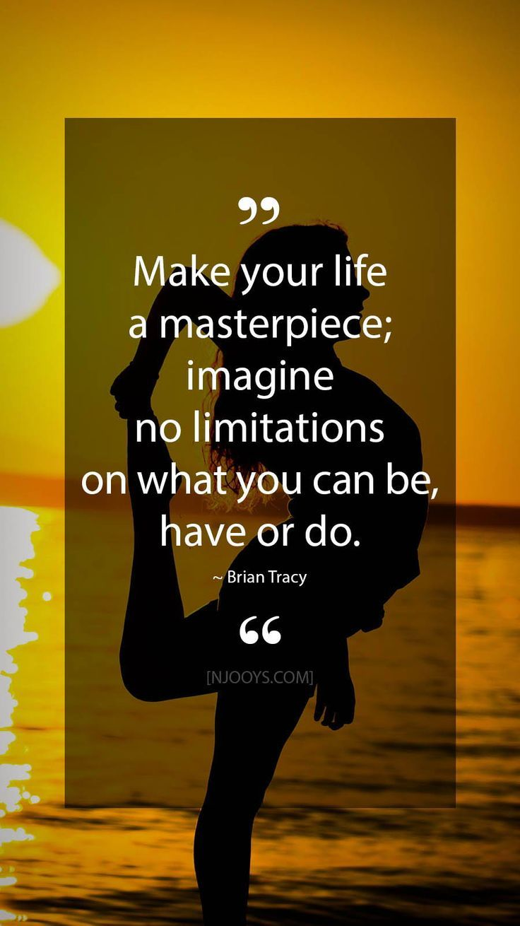 Brian Tracy Quotes Make Your Life A Masterpiece Imagine No Limitations On What You Can Be Have Or Do Brian Tracy Quotes Life Hack Quotes Quotes To Live By