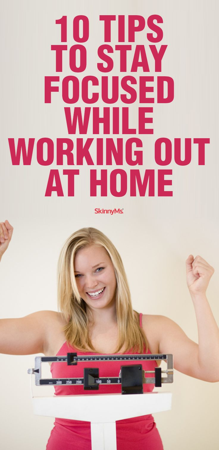 10 Tips to Stay Focused While Working Out at Home